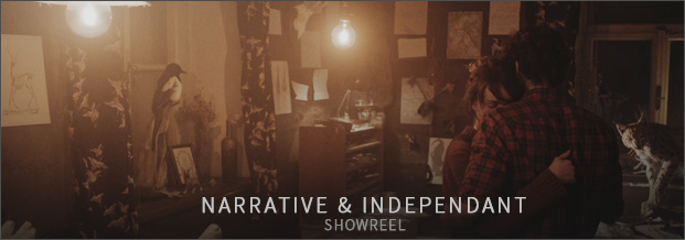Watch the Narrative and Independant Showreel